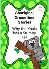 Aboriginal Dreamtime Stories - Why the Koala has a Stumpy Tail