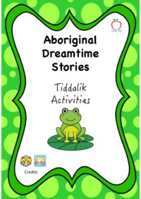 Aboriginal Dreamtime Stories - Tiddalik Activities