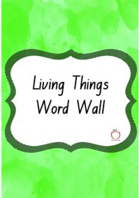 Living Things Word Wall